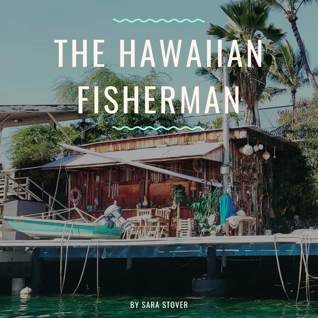 the hawaiian fisherman